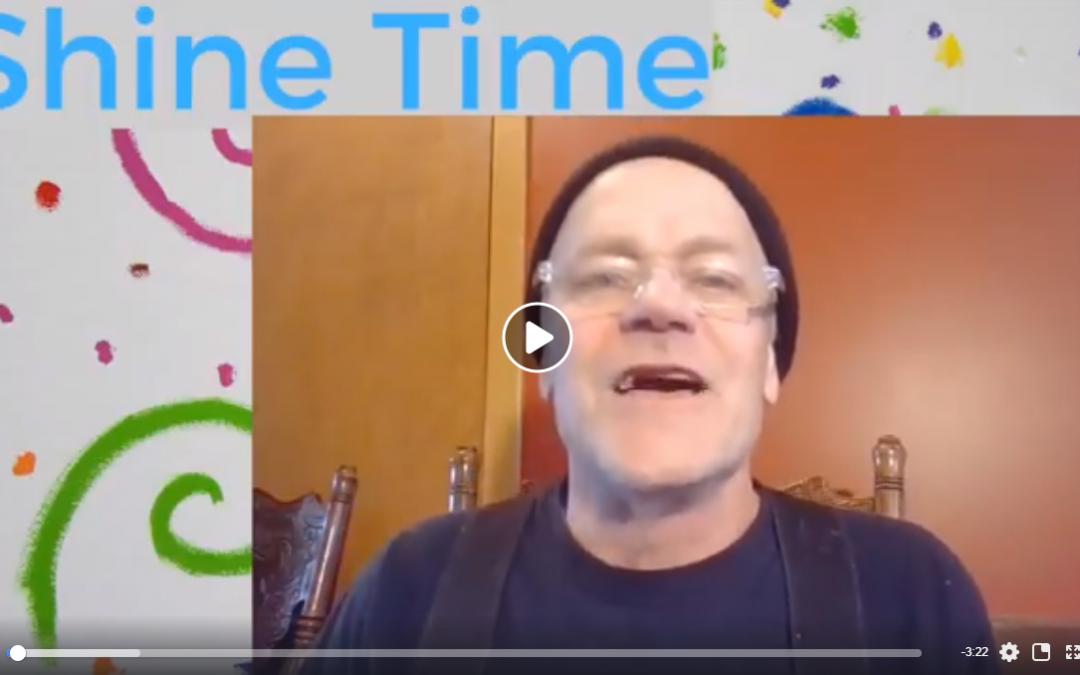 Shine Time Children's Sermon, April 26