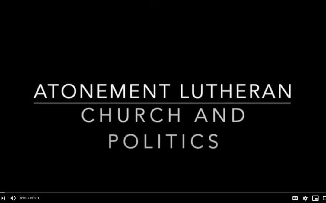 The Church and Politics: What is our role?